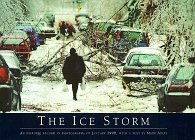 The Ice Storm: An Historic Record in Photographs of January 1998
