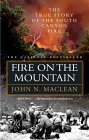 Fire on the Mountain by John N. Maclean