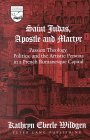 Saint Judas, Apostle and Martyr: Passion Theology, Politics, and the Artistic Persona in a French Romanesque Capital