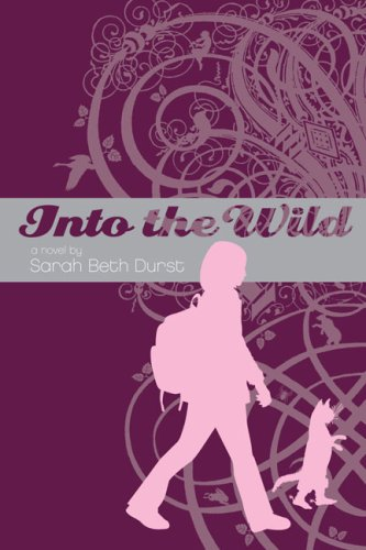 Into the Wild by Sarah Beth Durst