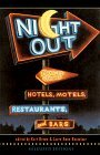 Night Out: Poems About Hotels, Motels, Restaurants and Bars