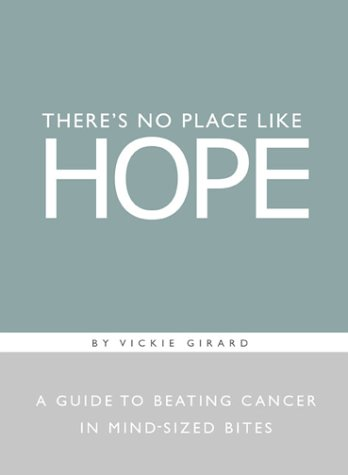 There's No Place Like Hope by Vickie Girard