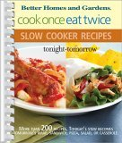 Cook Once, Eat Twice: Slow Cooker Recipes
