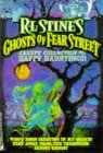 Happy Hauntings (Creepy Collection #1: Ghosts of Fear Street, #2, #5, #7)