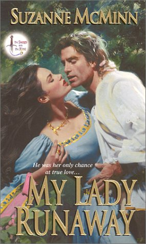 My Lady Runaway: The Sword and the Ring