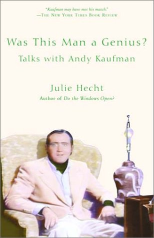 Was This Man a Genius? by Julie Hecht