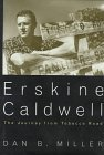 Erskine Caldwell: The Journey from Tobacco Road