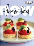 """New Finger Food (""""Australian Women's Weekly"""" Home Library)"""