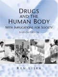 Drugs and the Human Body with Implicatons for Society