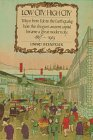 Low City, High City: Tokyo from Edo to the Earthquake: How the Shogun's Ancient Capital Became a Great Modern City, 1867-1923