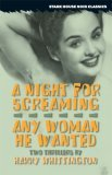 A Night for Screaming / Any Woman He Wanted