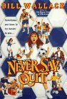 Never Say Quit