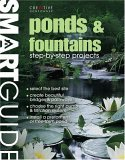 Smart Guide®: Ponds & Fountains: Step-by-Step Projects