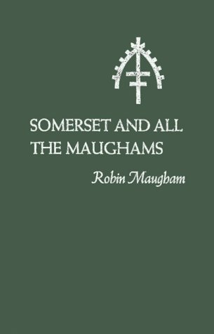 Somerset and All the Maughams