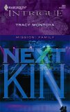 Next Of Kin (Mission:  Family) (Harlequin Intrigue #883)