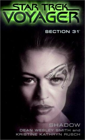 Shadow (Star Trek Voyager: Section 31, #4)