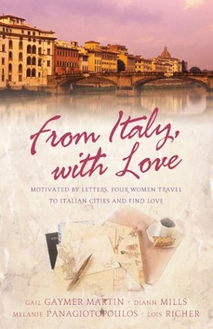 From Italy with Love: Motivated by Letters, Four Women Travel to Italian Cities and Find Love (From Italy with Love #1)