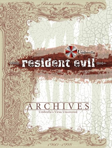 Resident Evil: Archives: Umbrella's Virus Uncovered