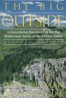 The Big Outside: A Descriptive Inventory of the Big Wilderness Areas of the United States