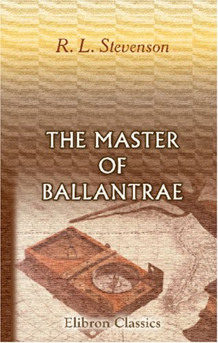 The Master of Ballantrae by Robert Louis Stevenson