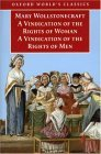 A Vindication of the Rights of Men & A Vindication of the Rights of Woman & An Historical and Moral View of the French Revolution (3 in 1)