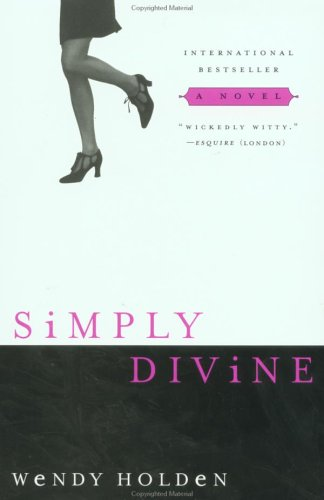 Simply Divine by Wendy Holden