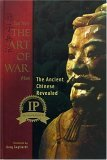 Sun Tzu's the Art of War: Plus the Ancient Chinese Revealed