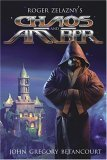 Roger Zelazny's Chaos and Amber (Dawn of Amber Trilogy, #2)