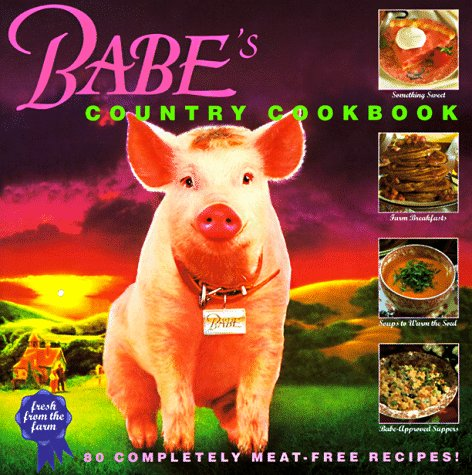 Babe's Country Cookbook by Dewey Gram