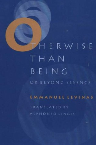 Otherwise Than Being, or, Beyond Essence by Emmanuel Levinas