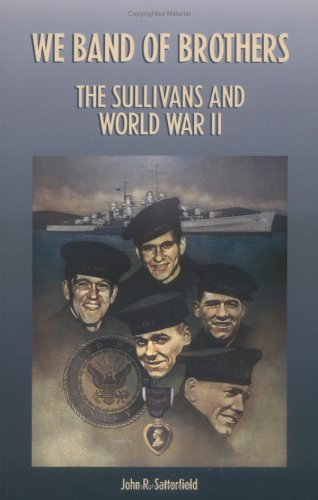 We Band of Brothers: The Sullivans and World War II