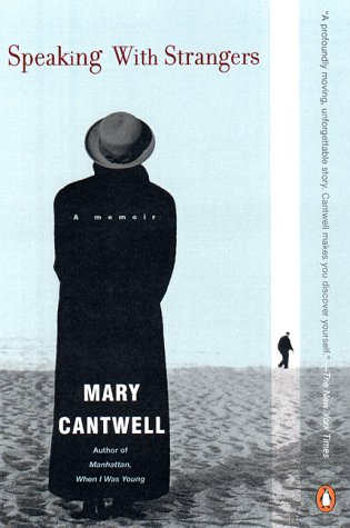 Speaking with Strangers by Mary Cantwell