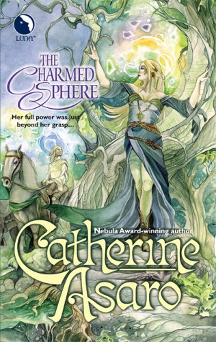 The Charmed Sphere by Catherine Asaro