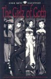 Oh My Goth! Presents: The Girlz of Goth