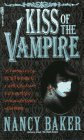 Kiss of the Vampire (Creed, #1)