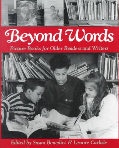 Beyond Words: Picture Books for Older Readers and Writers