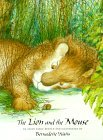 The Lion and the Mouse: An Aesop Fable Retold