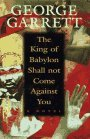 The King of Babylon Shall Not Come Against You