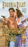Bushwhacked Bride by Eugenia Riley