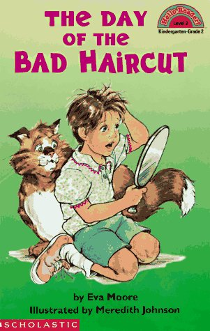The Day of the Bad Haircut by Eva Moore