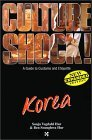 Korea (Culture Shock!)