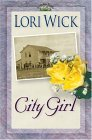 City Girl (Yellow Rose, #3)