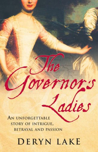 The Governor's Ladies by Deryn Lake