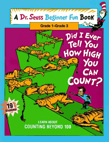 Did I Ever Tell You How High You Can Count? by Dr. Seuss