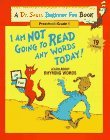 I Am Not Going to Read Any Words Today! by Dr. Seuss
