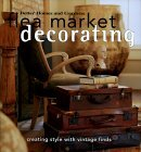 Flea Market Decorating: Creating Style with Vintage Finds