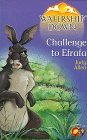 Challenge to Efrafa (Watership Down)