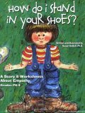 How Do I Stand in Your Shoes?