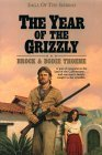 The Year of the Grizzly (Saga of the Sierras #6)