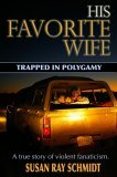 His Favorite Wife: Trapped in Polygamy